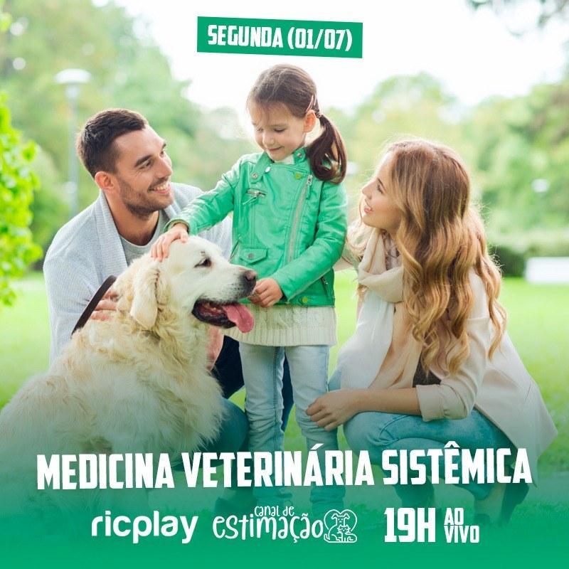RIC Play apresenta - Programa de Estimação: medicina veterinária sistêmica