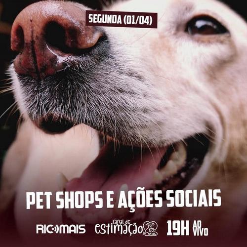 RIC Play apresenta - Canal de Estimação: Pet shops e ações sociais