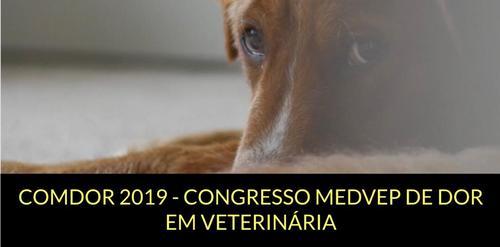 COMDOR - Congresso MedVep de dor em veterinária